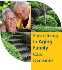Specializing in Aging Parent Care Decisions.